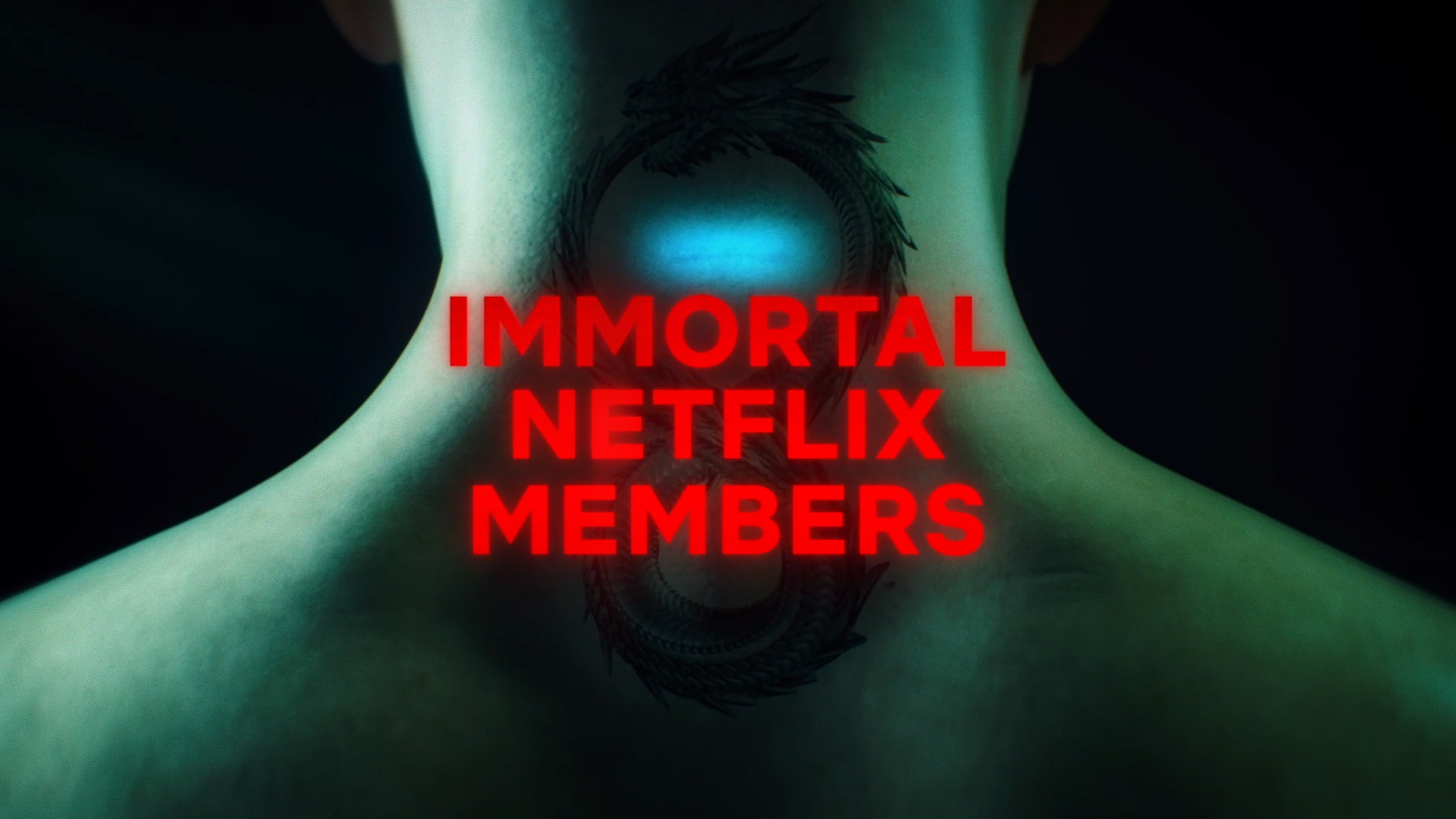 Netflix Immortal Membership